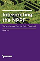 Interpreting the NPPF: The new National Planning Policy Framework