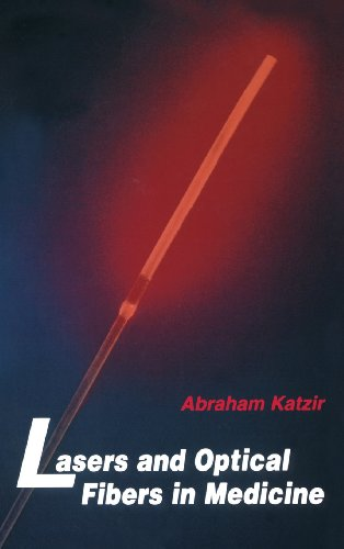 Compare Textbook Prices for Lasers and Optical Fibers in Medicine Physical Techniques in Biology and Medicine 1 Edition ISBN 9780124019409 by Katzir, Abraham
