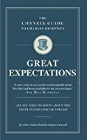 Charles Dickens's Great Expectations (The Connell Guide To ...)