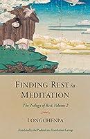 Finding Rest in Meditation (Trilogy of Rest)