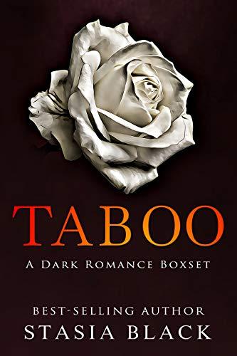 Taboo: a 3 Book Dark Romance Boxset Collection