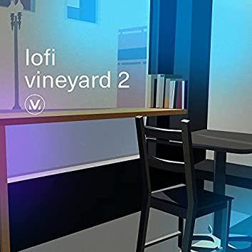 LoFi Vineyard 2: Chill Worship Beats to Focus and Relax