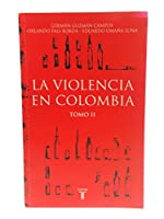 La Violencia en Colombia 9587042964 Book Cover