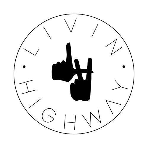Livin Highway