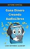 Gana Dinero Creando Audiolibros