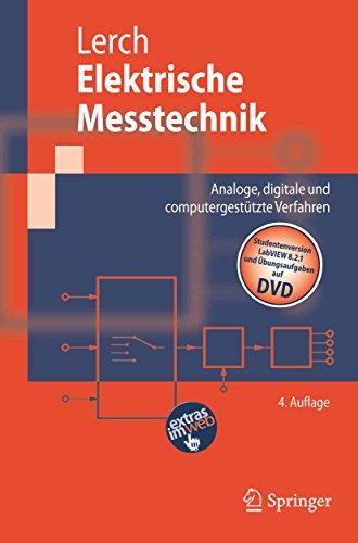 Elektrische Messtechnik: Analoge, digitale und computergestützte Verfahren (Springer-Lehrbuch)