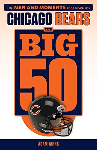 The Big 50: Chicago Bears (English Edition)