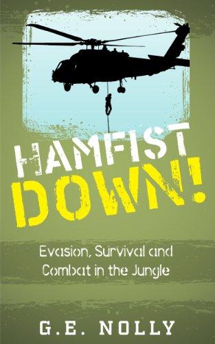 Hamfist Down!: Evasion, Survival and Combat in the Jungle (The Air Combat Adventures of Hamilton
