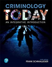 Criminology Today: An Integrative Introduction (What's New in Criminal Justice)