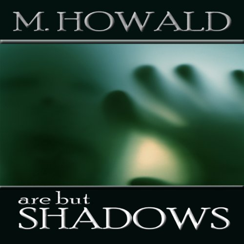 Are But Shadows audiobook cover art