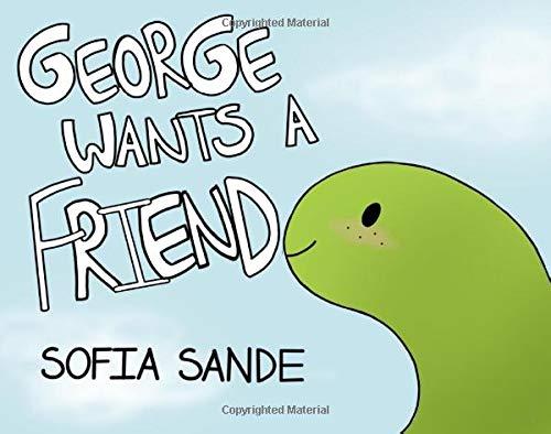 George wants a friend (George the Dino)