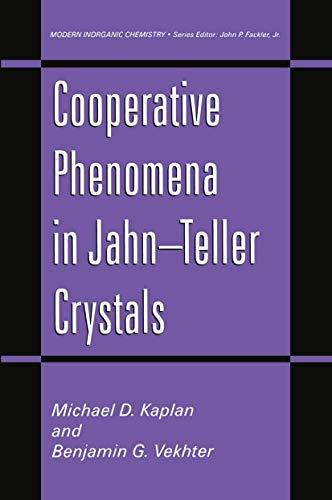 Cooperative Phenomena in Jahn―Teller Crystals (Modern Inorganic Chemistry)
