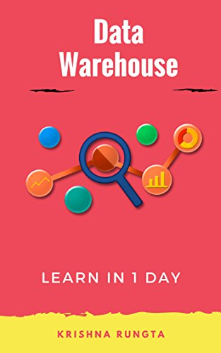 Learn Data Warehousing in 1 Day: Complete ETL guide for beginners (English Edition)