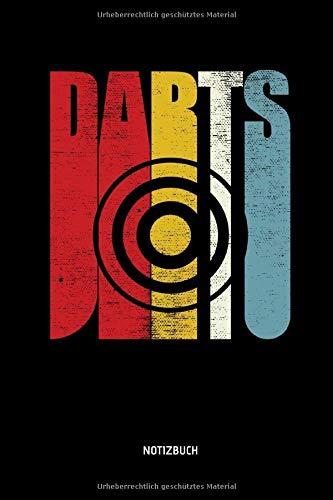 Darts - Notizbuch: Lustiges Dart Notizbuch. Retro Dart Zubehör & Dart Geschenk Idee für Darts Spieler.
