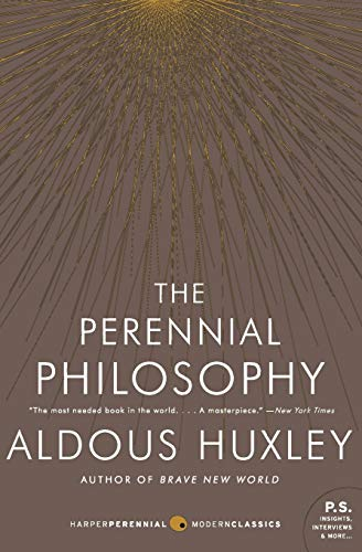 The Perennial Philosophy: An Interpretation of the Great Mystics, East and West (P.S.) (Harper Perennial Modern Classics)の詳細を見る