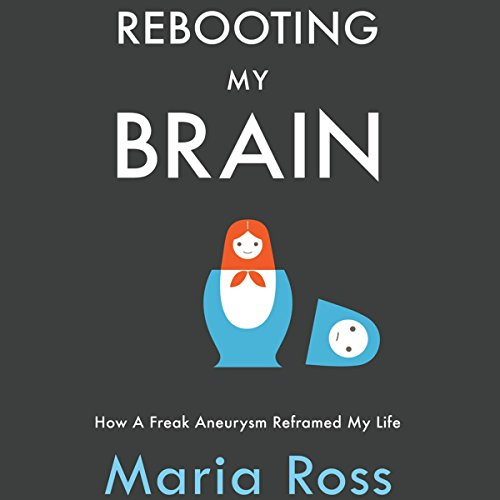 Rebooting My Brain audiobook cover art