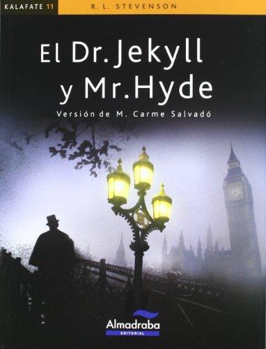 Dr. Jekyll y Mr. Hyde (kalafate) (Colección Kalafate)