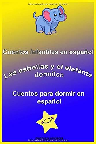 Cuentos infantiles en Español Las estrellas y el elefante dormilón Cuentos para dormir en español
