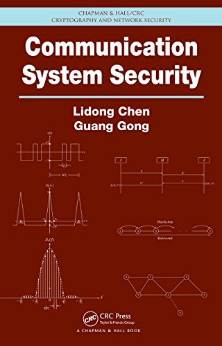Communication System Security (Chapman & Hall/CRC Cryptography and Network Security Series) (English Edition)