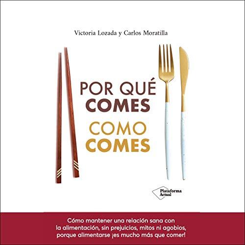 Diseño de la portada del título Por qué comes como comes