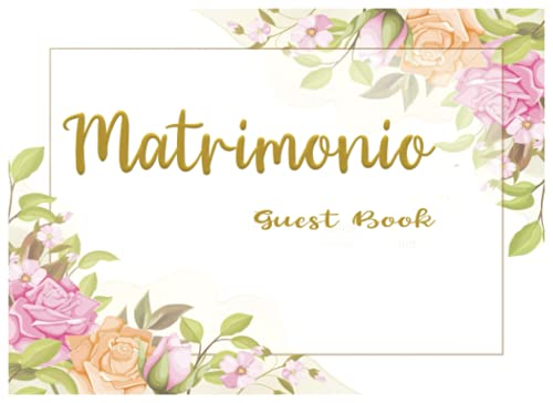 Guest Book Matrimonio: Libro degli ospiti matrimonio | Keep Memories - Sign In Guestbook Consigli e messaggi di auguri | Famiglia e amici a cui scrivere