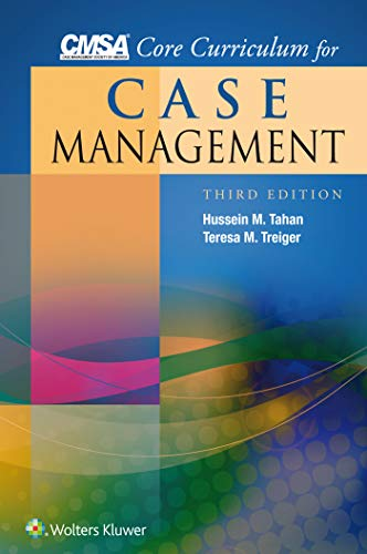 Compare Textbook Prices for CMSA Core Curriculum for Case Management Third Edition ISBN 9781451194302 by Tahan PhD  RN, Hussein M.,Treiger RN-BC  MA  CHCQM-CM/TOC, Teresa M.