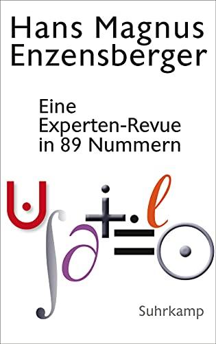 Eine Experten-Revue in 89 Nummern: Mit einem Dialog zwischen der Natur und einem Unzufriedenen:. Vom Dämon der Arbeitsteilung
