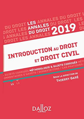 Annales Introduction au droit et droit civil 2019: Méthodologie & sujets corrigés