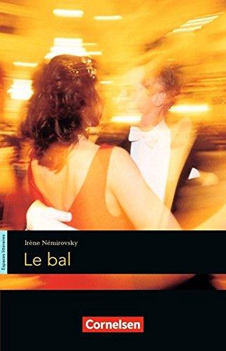 Espaces littéraires: B1-B1+ - Le bal: Lektüre