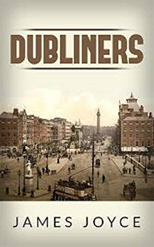 Dubliners by James Joyce - Kindle edition by Joyce, James ...