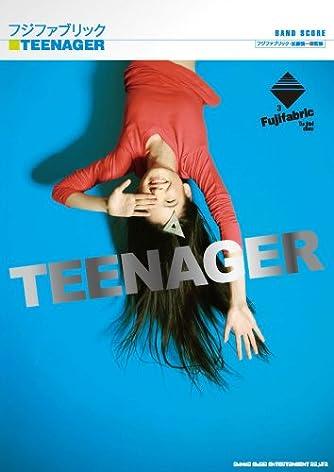 バンド・スコア フジファブリック「TEENAGER」 (バンド・スコア)