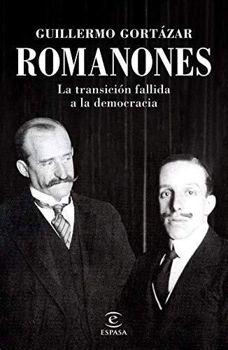 Romanones: La transición fallida a la democracia (NO FICCIÓN)