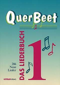 QUER BEET 1 - arrangiert für Liederbuch [Noten / Sheetmusic]