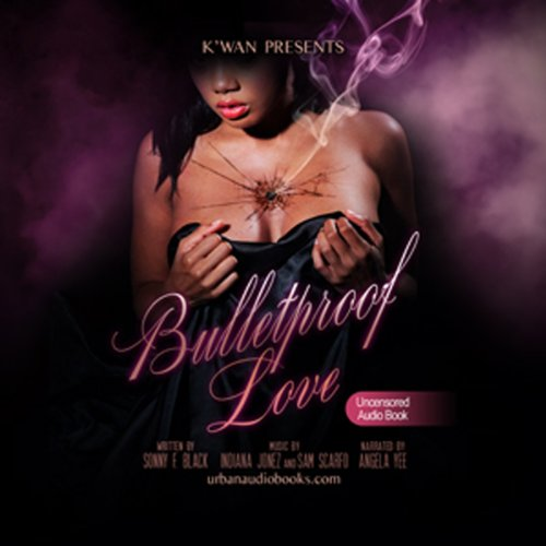 Kwan Presents Bullet Proof Love audiobook cover art
