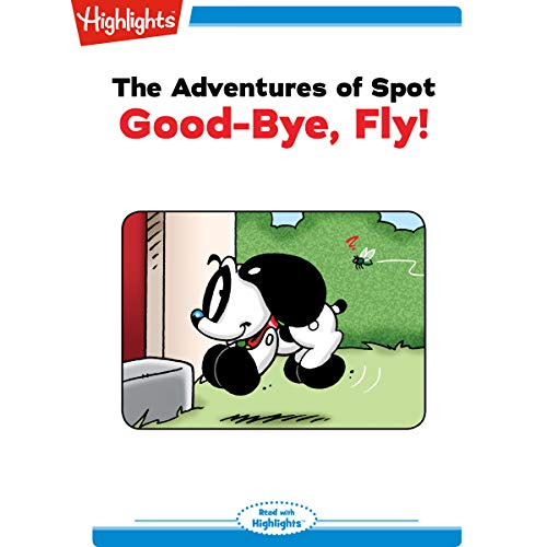 The Adventures of Spot: Goodbye Fly copertina
