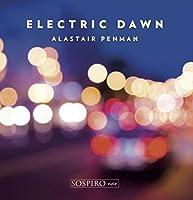 Electric Dawn by Alastair Penman