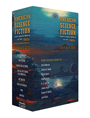 Compare Textbook Prices for American Science Fiction: Eight Classic Novels of the 1960s 2C BOX SET: The High Crusade / Way Station / Flowers for Algernon / ... And Call Me Conrad ... / Nova / Emphyrio Library of America  ISBN 9781598536355 by Various,Wolfe, Gary K.