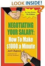 Negotiating Your Salary: How To Make 1000 a Minute 7th (seventh) Edition by Chapman, M.A. Jack (2011)