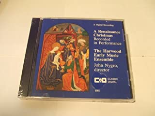 The Harwood Early Music Ensemble - A Renaissance Christmas (Recorded in Performance)