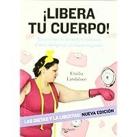Libera tu cuerpo by EMILIA LANDALUCE(1900-01-01)