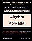 Álgebra Aplicada.: Generaciones y soluciones de ecuaciones a partir...