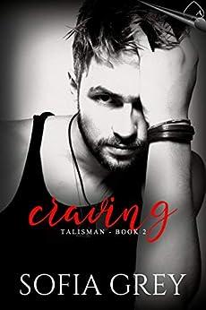 Craving (Talisman Book 2) by [Sofia Grey]