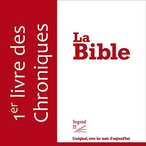 Premier livre des Chroniques - version Segond 21 cover art