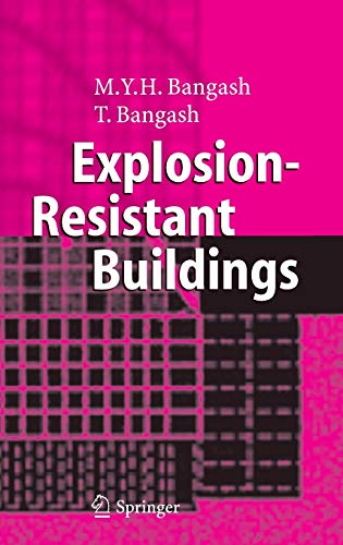 Explosion-Resistant Buildings: Design, Analysis, And Case Studies