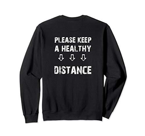 Virus Infektion Grippe Anstecken Viren Bitte Abstand halten Sweatshirt