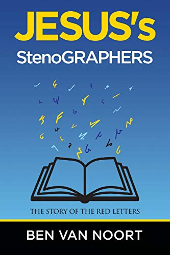 Jesus's Stenographers: The Story of the Red Letters