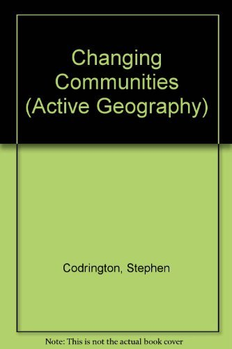 Changing Communities (Active Geography)