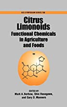 Citrus Limonoids: Functional Chemicals in Agriculture and Food