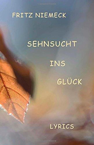 Sehnsucht ins Glueck: Lyrics