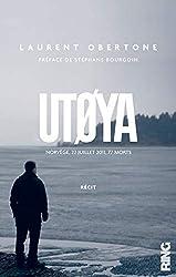 Utoya de Laurent Obertone